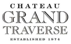 CHATEAU GRAND TRAVERSE ESTABLISHED 1974