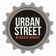 URBAN STREET WINDOW WORKS