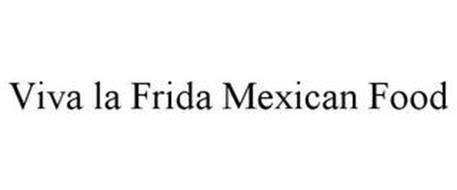 VIVA LA FRIDA MEXICAN FOOD