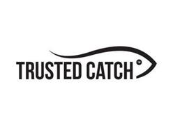 TRUSTED CATCH