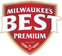 MILWAUKEE'S BEST PREMIUM ESTD. 1895 MB