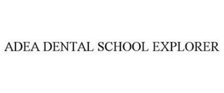 ADEA DENTAL SCHOOL EXPLORER