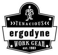 ERGODYNE TENACIOUS WORK GEAR EST. 1983