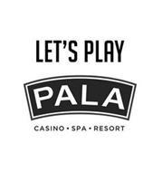 LET'S PLAY PALA CASINO | SPA | RESORT