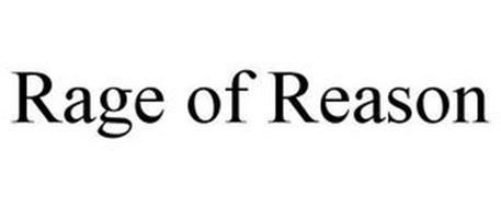 RAGE OF REASON