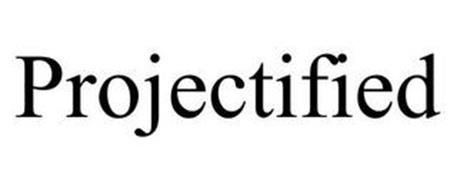 PROJECTIFIED