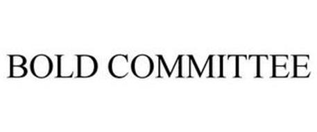 BOLD COMMITTEE