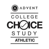 ADVENT COLLEGE CHOICE STUDY ATHLETIC