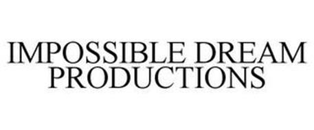 IMPOSSIBLE DREAM PRODUCTIONS