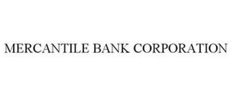 MERCANTILE BANK CORPORATION