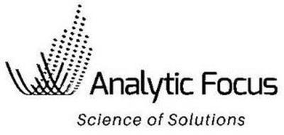 ANALYTIC FOCUS SCIENCE OF SOLUTIONS