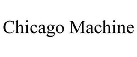CHICAGO MACHINE