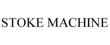 STOKE MACHINE