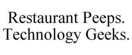 RESTAURANT PEEPS. TECHNOLOGY GEEKS.