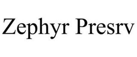 ZEPHYR PRESRV