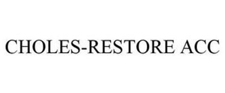 CHOLES-RESTORE ACC