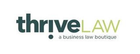 THRIVELAW A BUSINESS LAW BOUTIQUE