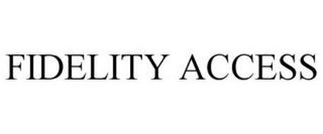 FIDELITY ACCESS