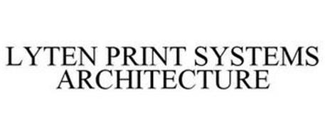 LYTEN PRINT SYSTEMS ARCHITECTURE