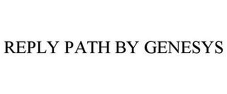 REPLY PATH BY GENESYS