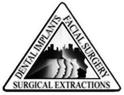 DENTAL IMPLANTS FACIAL SURGERY SURGICAL EXTRACTIONS