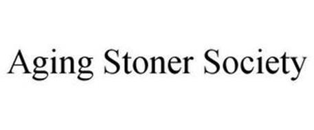 AGING STONER SOCIETY