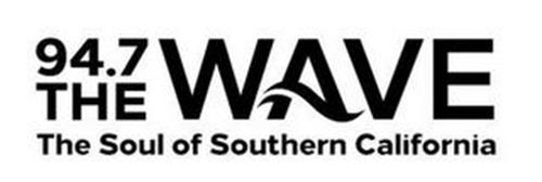 94.7 THE WAVE THE SOUL OF SOUTHERN CALIFORNIA