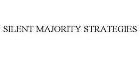SILENT MAJORITY STRATEGIES