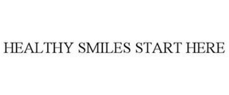 HEALTHY SMILES START HERE