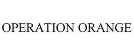 OPERATION ORANGE