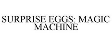 SURPRISE EGGS: MAGIC MACHINE