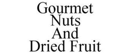 GOURMET NUTS AND DRIED FRUIT