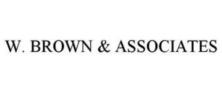 W. BROWN & ASSOCIATES