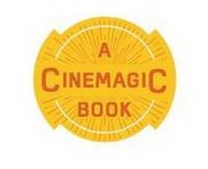 A CINEMAGIC BOOK