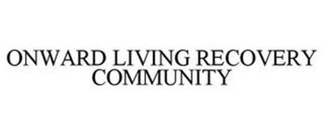 ONWARD LIVING RECOVERY COMMUNITY