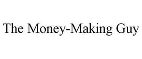THE MONEY-MAKING GUY