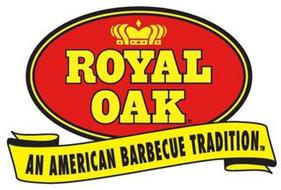 ROYAL OAK AN AMERICAN BARBECUE TRADITION
