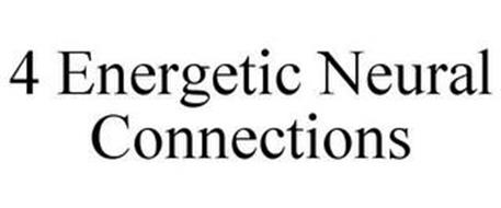 4 ENERGETIC NEURAL CONNECTIONS