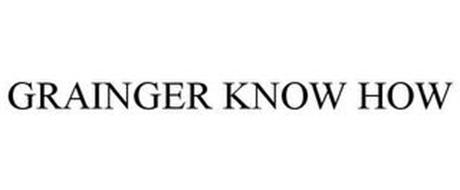 GRAINGER KNOW HOW