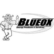 BLUEOX BLUE BLUEOX ENERGY PRODUCTS & SERVICES