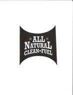 *ALL* NATURAL CLEAN-FUEL