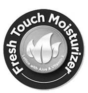 FRESH TOUCH MOISTURIZER LOTION WITH ALOE & VITAMIN E