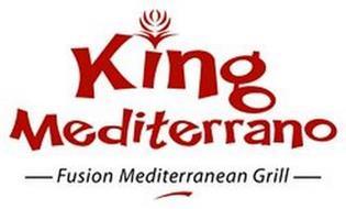 KING MEDITERRANO-FUSION MEDITERRANEAN GRILL-