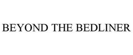 BEYOND THE BEDLINER