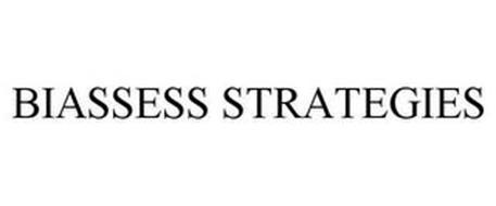 BIASSESS STRATEGIES