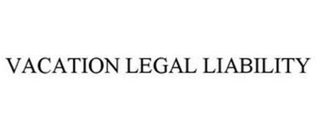 VACATION LEGAL LIABILITY