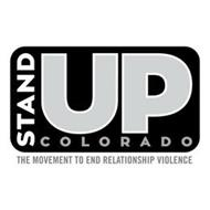 STAND UP COLORADO THE MOVEMENT TO END RELATIONSHIP VIOLENCE