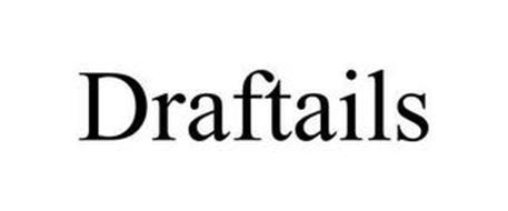 DRAFTAILS