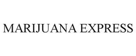 MARIJUANA EXPRESS