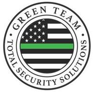 · GREEN TEAM · TOTAL SECURITY SOLUTIONS